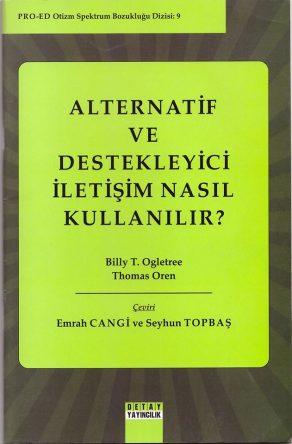 Topbaş, S., Cangi, E. (2015). Alternatif ve Destekleyici İletişim Nasıl Kullanılır? Ankara: Detay Yayıncılık.