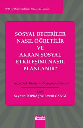 Topbaş, S., Cangi, E. (2013). Sosyal Beceri Nasıl Öğretilir ve Akran Sosyal Etkileşimi Nasıl Planlanır? Ankara: Detay Yayıncılık.